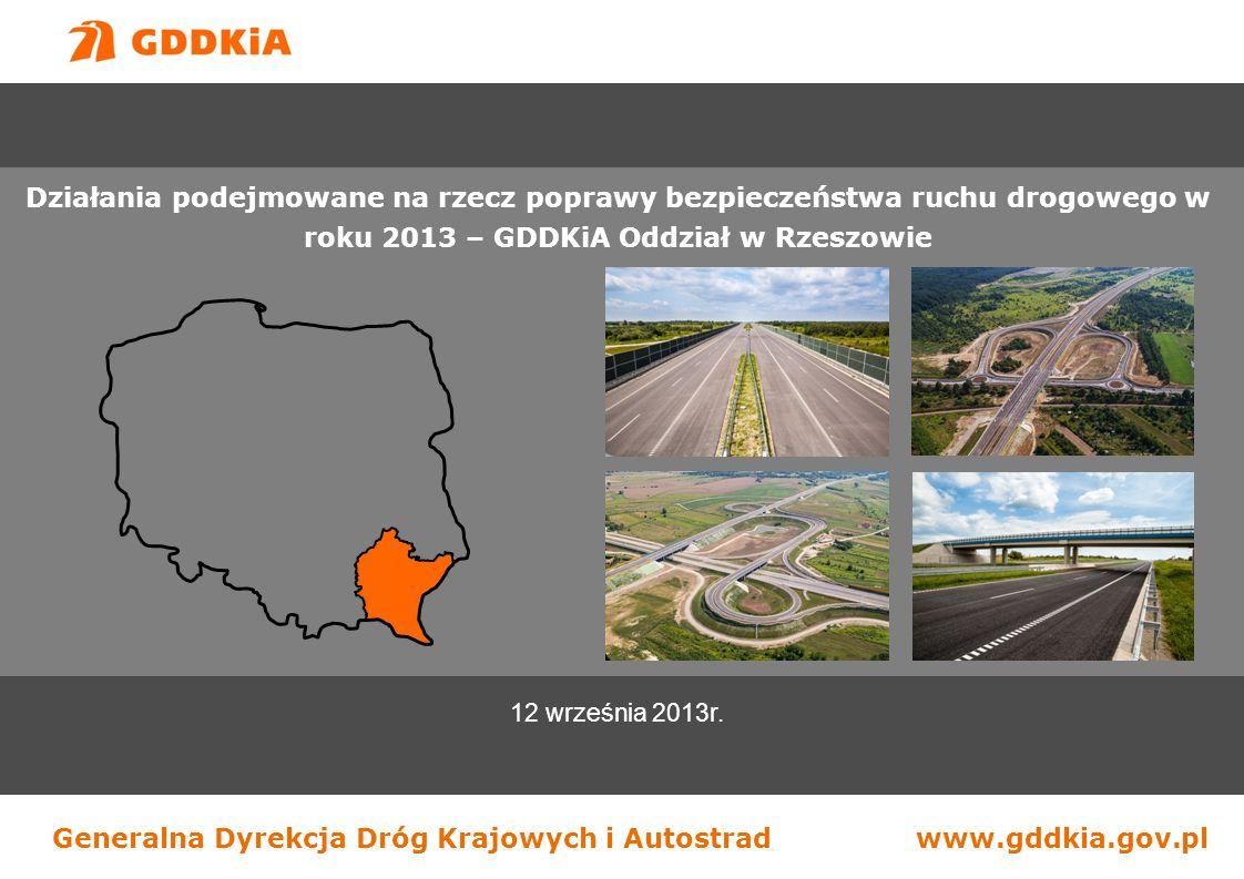 Generalna Dyrekcja Dróg Krajowych i Autostradwww.gddkia.gov.pl 12 września 2013r.