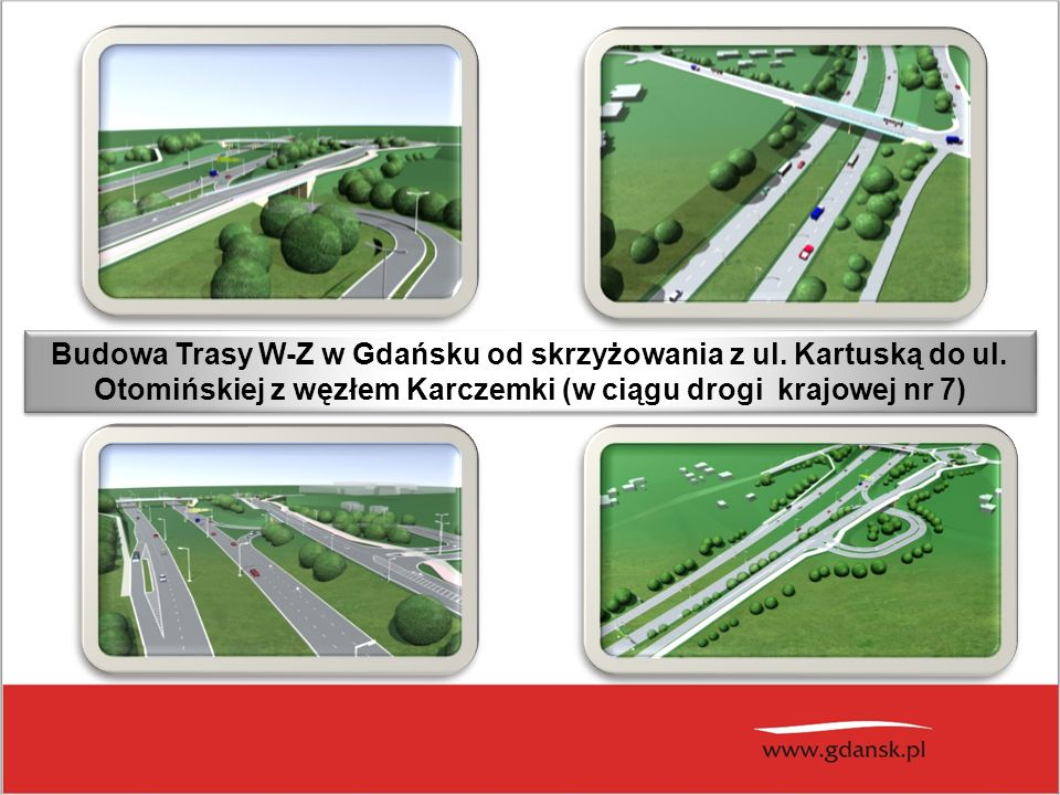 Budowa Trasy W-Z w Gdańsku od skrzyżowania z ul. Kartuską do ul.