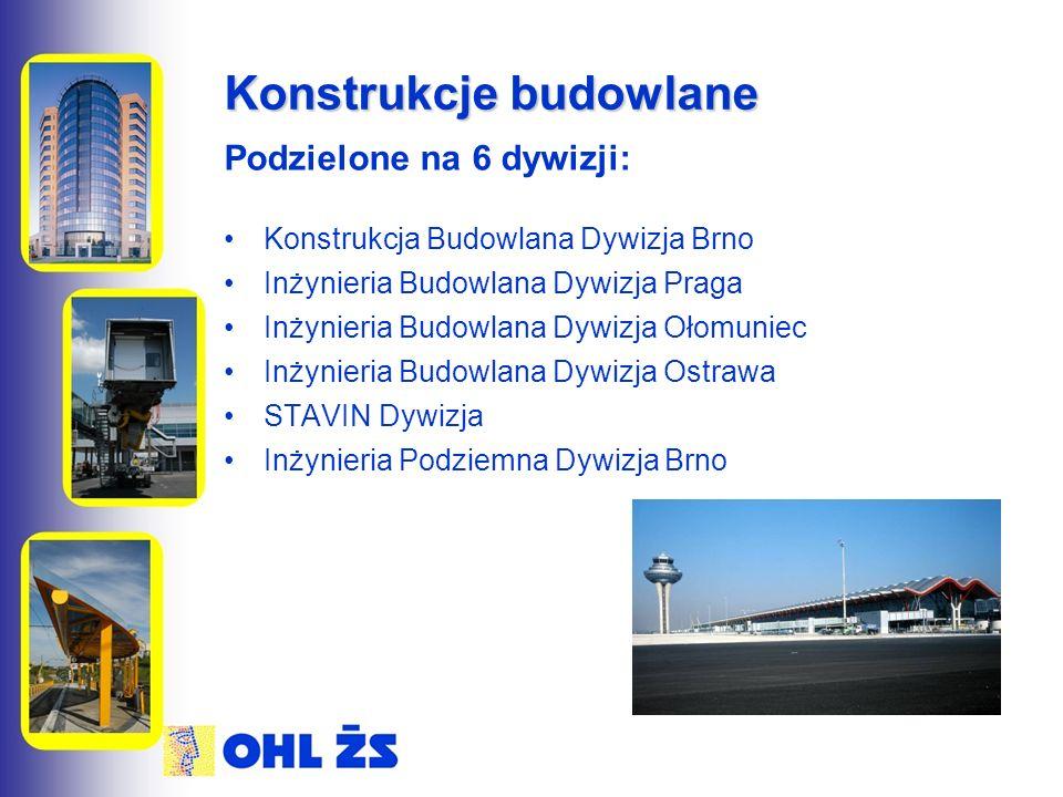 Konstrukcje budowlane Podzielone na 6 dywizji: Konstrukcja Budowlana Dywizja Brno Inżynieria Budowlana Dywizja Praga Inżynieria Budowlana Dywizja Ołomuniec Inżynieria Budowlana Dywizja Ostrawa STAVIN Dywizja Inżynieria Podziemna Dywizja Brno