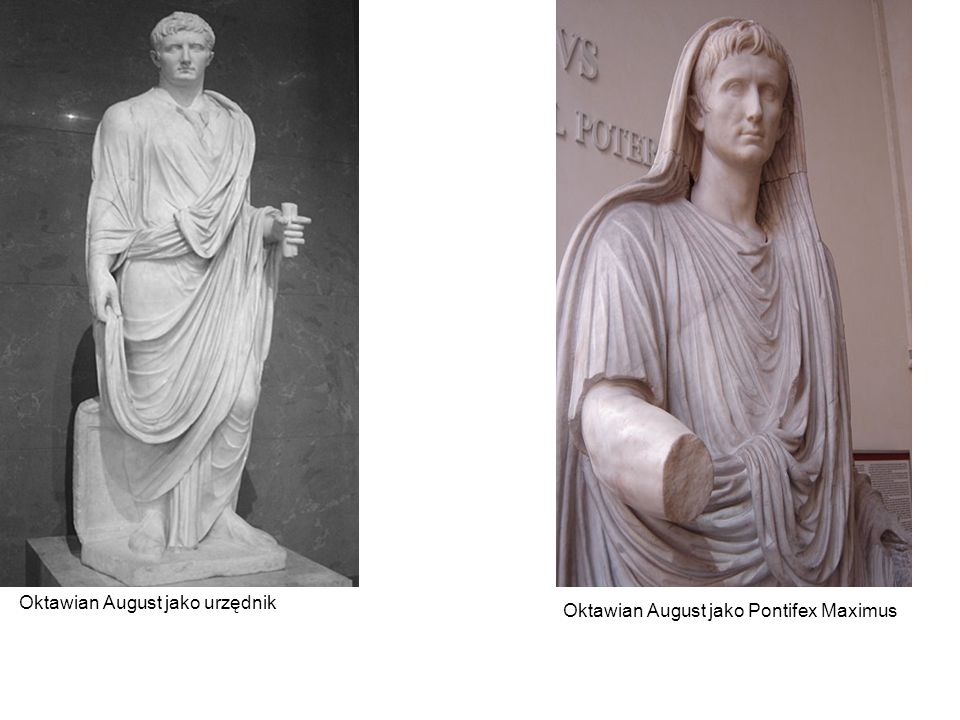 Oktawian August jako urzędnik Oktawian August jako Pontifex Maximus