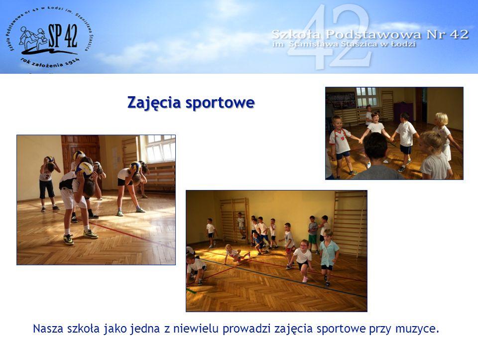 Zajęcia sportowe Nasza szkoła jako jedna z niewielu prowadzi zajęcia sportowe przy muzyce.