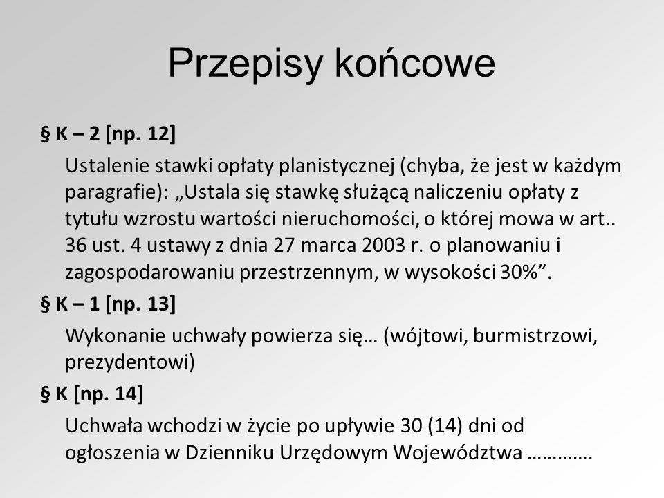 Przepisy końcowe § K – 2 [np.