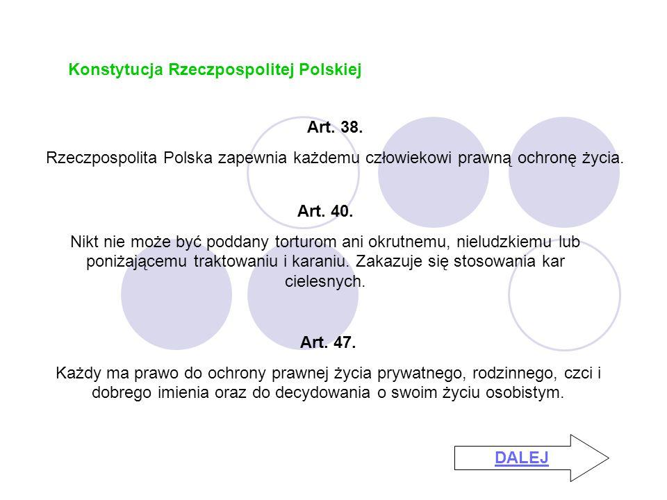 Konstytucja Rzeczpospolitej Polskiej Art.38.