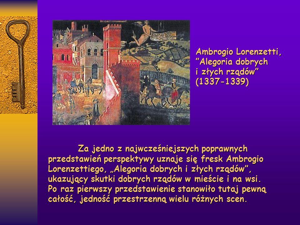 """Za jedno z najwcześniejszych poprawnych przedstawień perspektywy uznaje się fresk Ambrogio Lorenzettiego, """"Alegoria dobrych i złych rządów"""", ukazujący"""