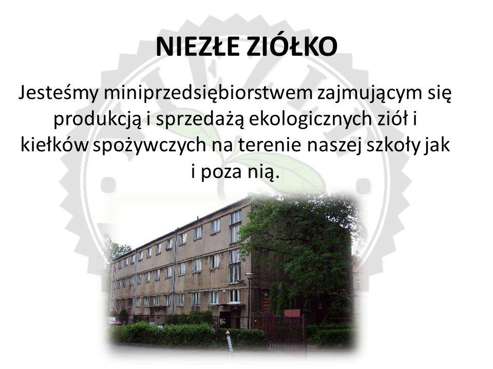 NIEZŁE ZIÓŁKO Jesteśmy miniprzedsiębiorstwem zajmującym się produkcją i sprzedażą ekologicznych ziół i kiełków spożywczych na terenie naszej szkoły jak i poza nią.