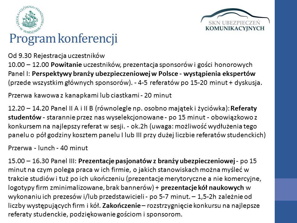 Termin i program konferencji - Termin: 9.05.2016 (poniedziałek), 10:00 – 16:30.