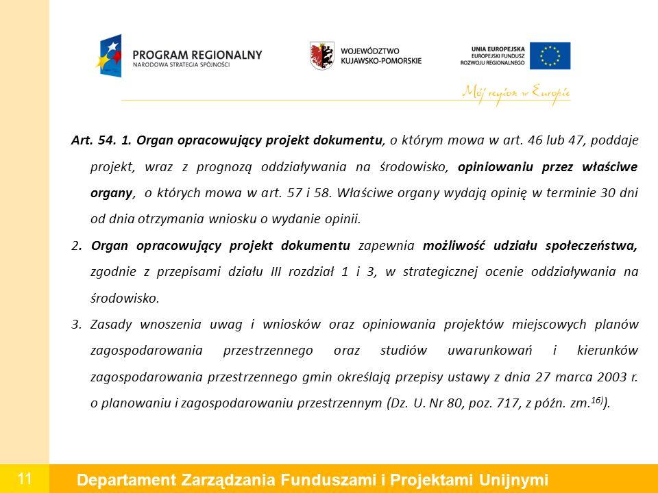 11 Departament Zarządzania Funduszami i Projektami Unijnymi Art.