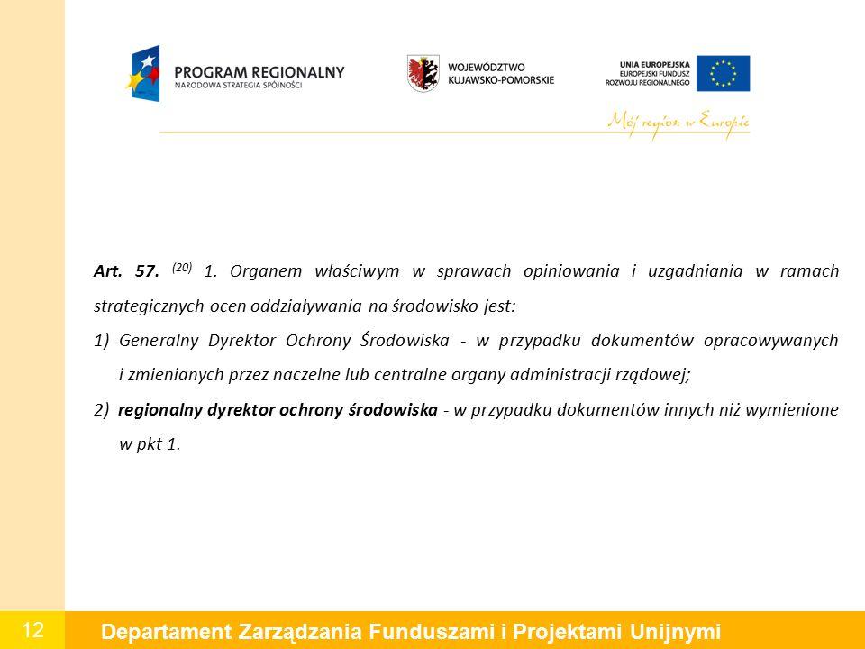 12 Departament Zarządzania Funduszami i Projektami Unijnymi Art.