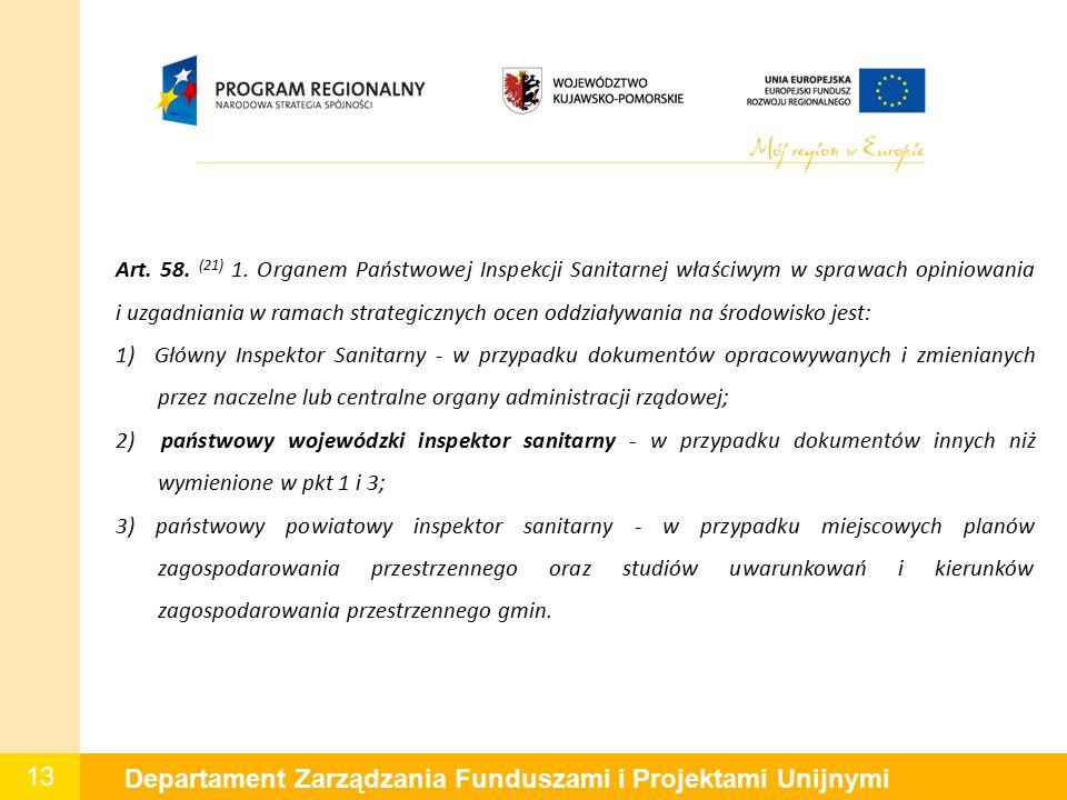 13 Departament Zarządzania Funduszami i Projektami Unijnymi Art.