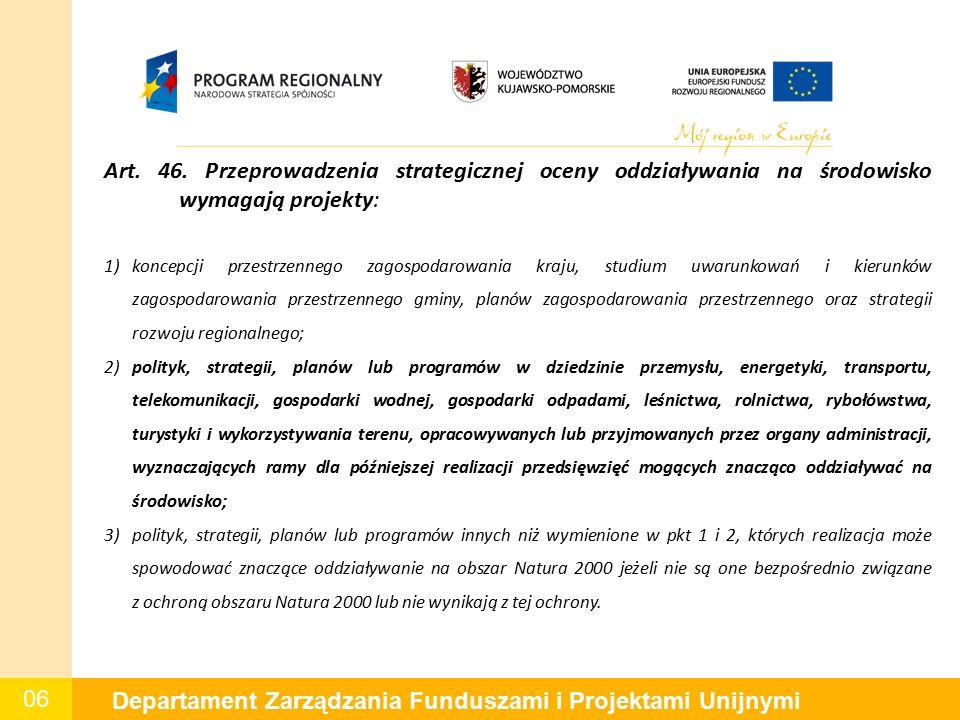06 Departament Zarządzania Funduszami i Projektami Unijnymi Art.