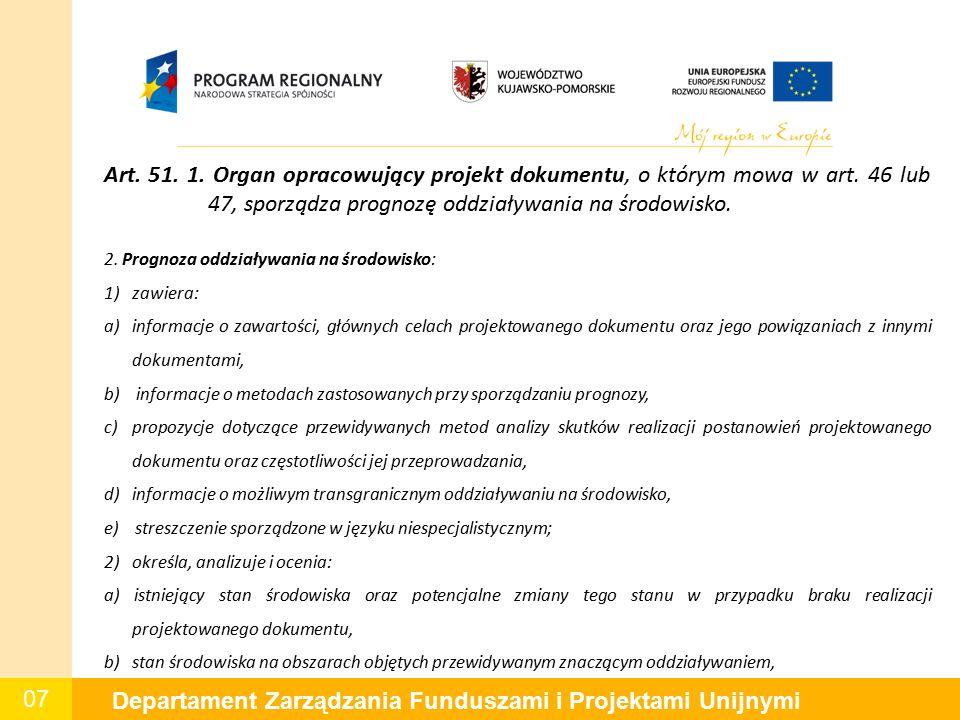 07 Departament Zarządzania Funduszami i Projektami Unijnymi Art.