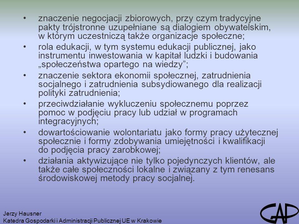 Jerzy Hausner Katedra Gospodarki i Administracji Publicznej UE w Krakowie znaczenie negocjacji zbiorowych, przy czym tradycyjne pakty trójstronne uzup