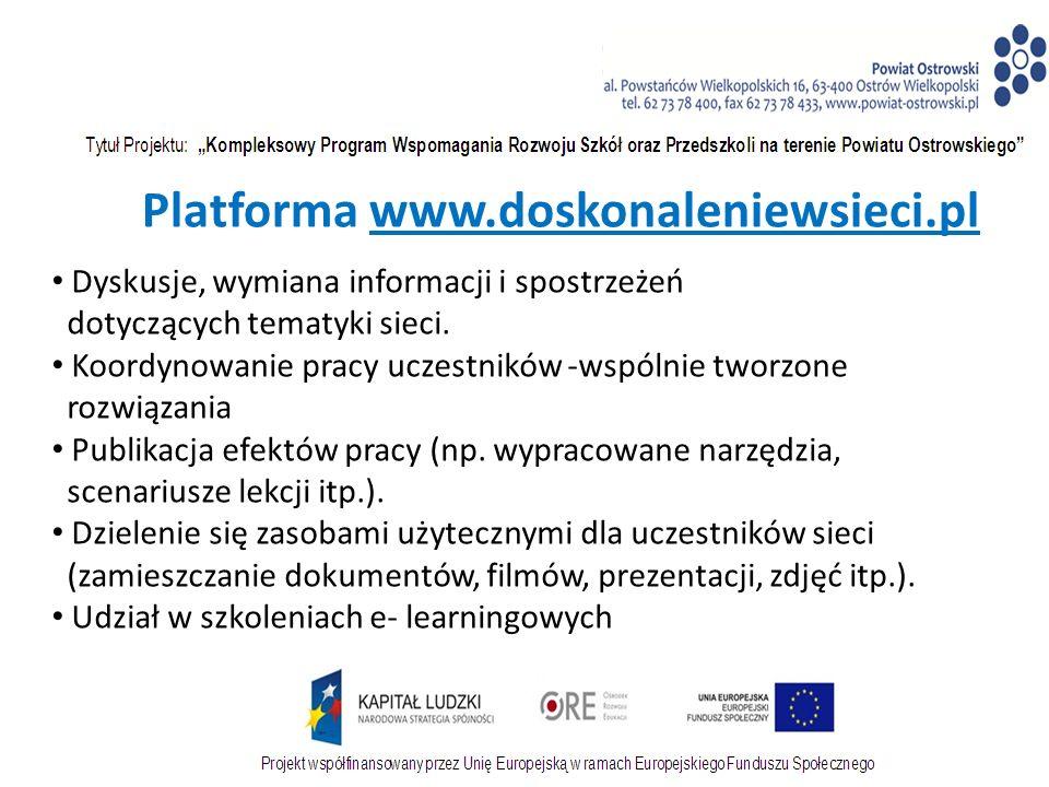 Platforma www.doskonaleniewsieci.pl Dyskusje, wymiana informacji i spostrzeżeń dotyczących tematyki sieci.