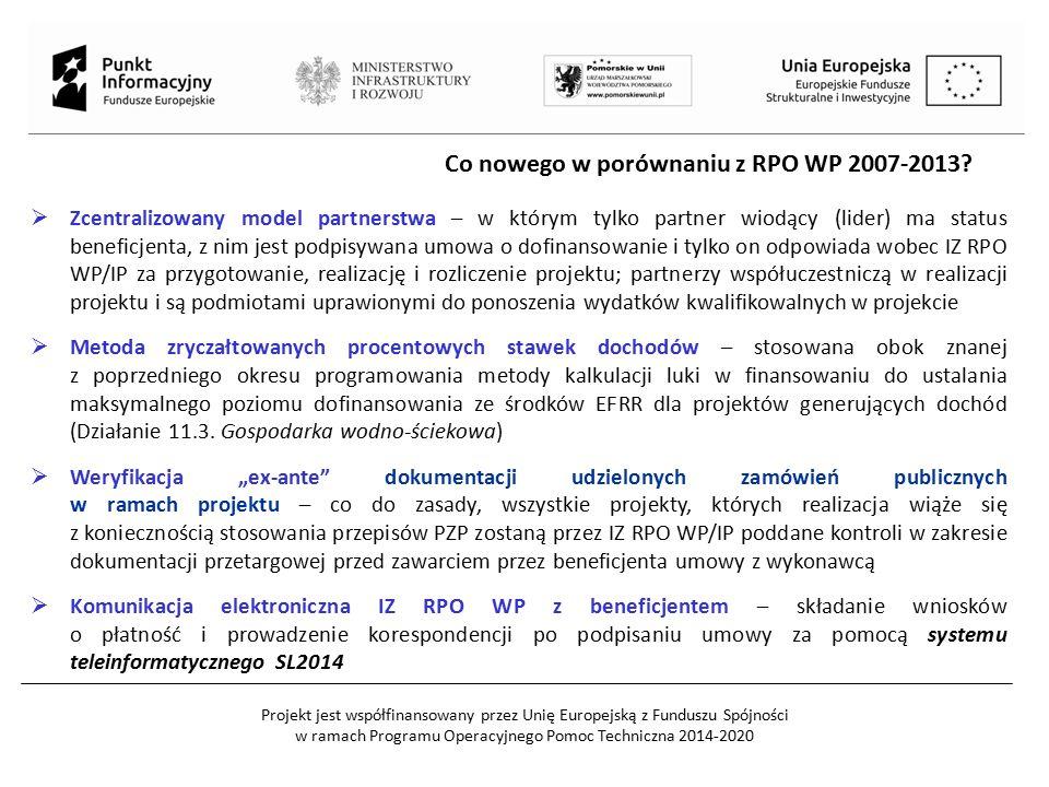 Projekt jest współfinansowany przez Unię Europejską z Funduszu Spójności w ramach Programu Operacyjnego Pomoc Techniczna 2014-2020 Co nowego w porówna