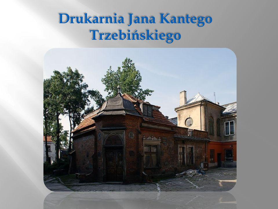 Drukarnia Jana Kantego Trzebińskiego