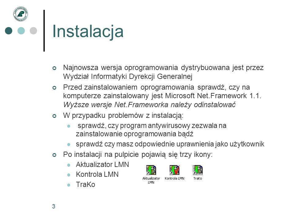 3 Instalacja Najnowsza wersja oprogramowania dystrybuowana jest przez Wydział Informatyki Dyrekcji Generalnej Przed zainstalowaniem oprogramowania sprawdź, czy na komputerze zainstalowany jest Microsoft Net.Framework 1.1.