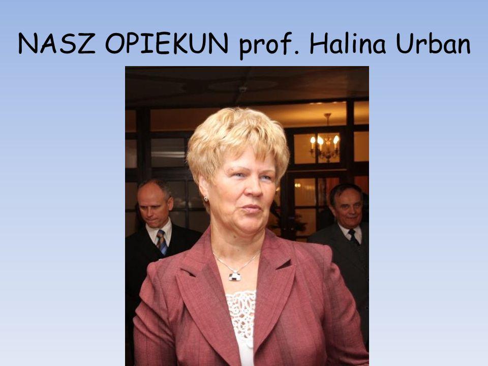 NASZ OPIEKUN prof. Halina Urban