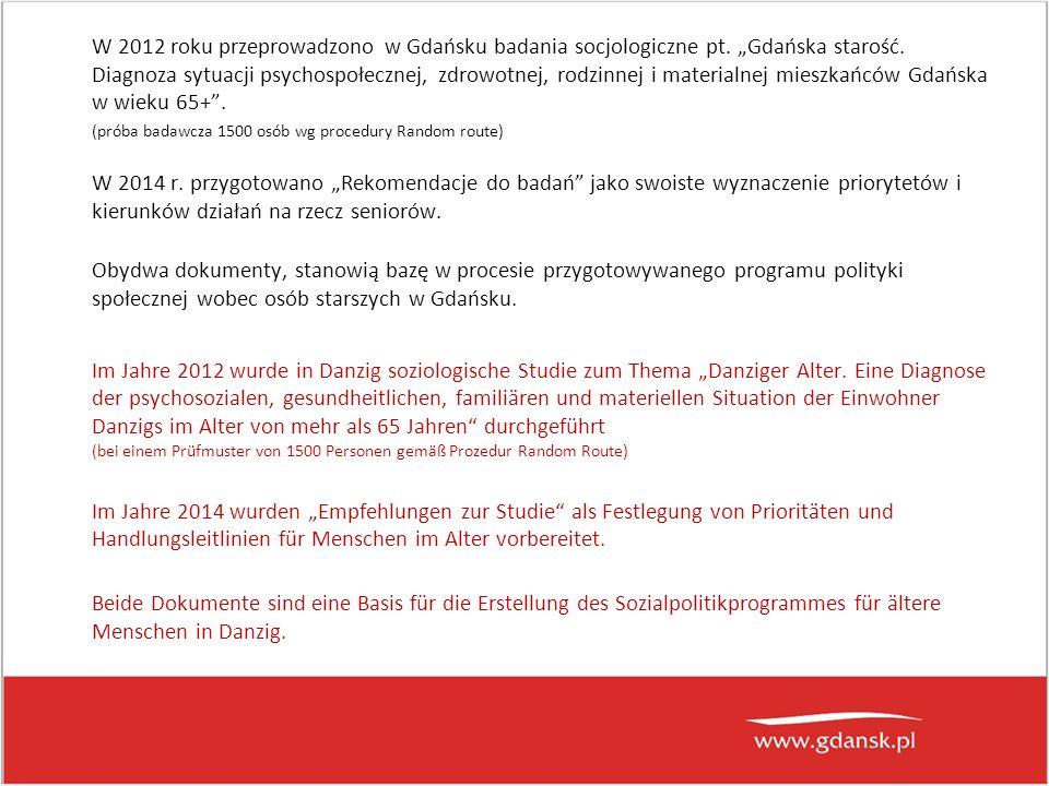 W 2012 roku przeprowadzono w Gdańsku badania socjologiczne pt.