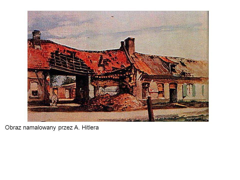 Obraz namalowany przez A. Hitlera