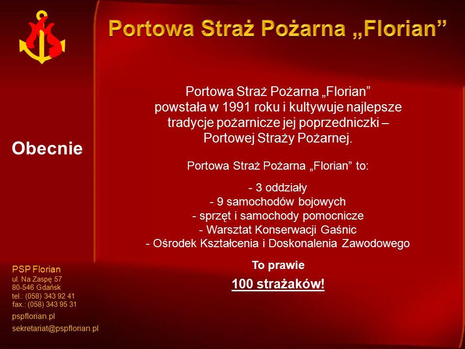 """Portowa Straż Pożarna """"Florian"""" powstała w 1991 roku i kultywuje najlepsze tradycje pożarnicze jej poprzedniczki – Portowej Straży Pożarnej. Portowa S"""