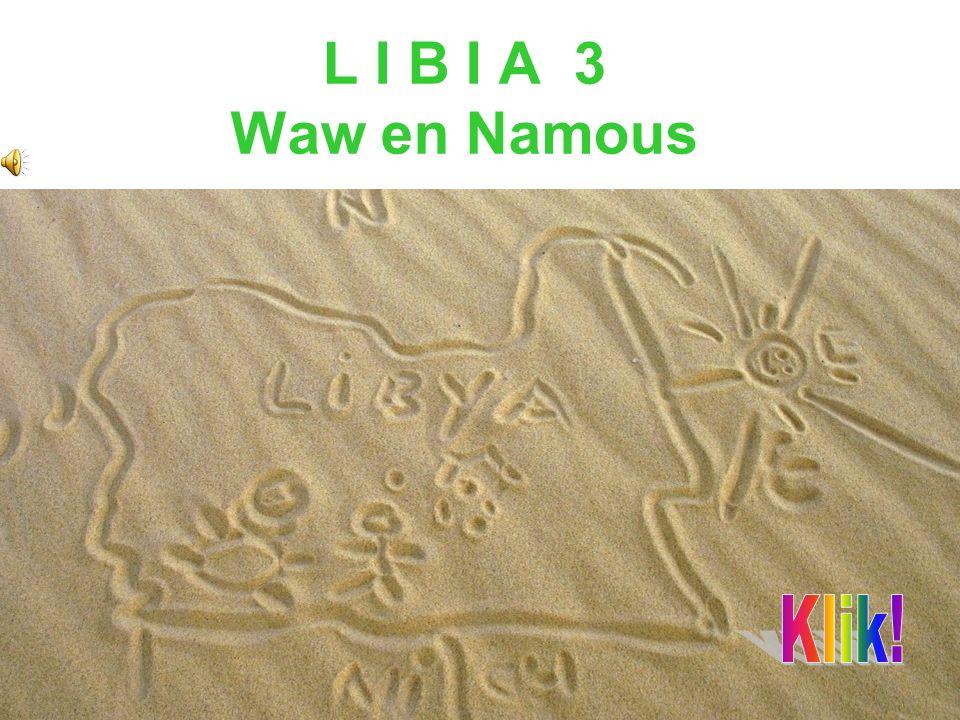 L I B I A 3 Waw en Namous