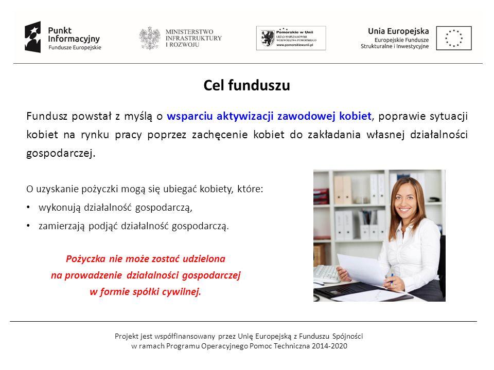Projekt jest współfinansowany przez Unię Europejską z Funduszu Spójności w ramach Programu Operacyjnego Pomoc Techniczna 2014-2020 Cel funduszu Fundus