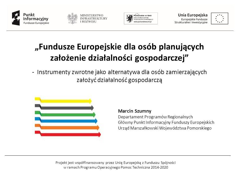 """Projekt jest współfinansowany przez Unię Europejską z Funduszu Spójności w ramach Programu Operacyjnego Pomoc Techniczna 2014-2020 """"Fundusze Europejsk"""