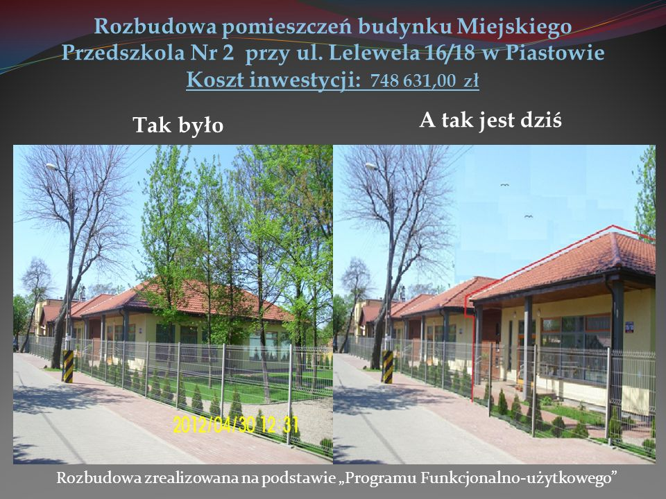 Budowa 7-oddziałowego Przedszkola Miejskiego w miejscu byłego 5- oddziałowego Ogłoszenie przetargu nieograniczonego: 11 stycznia 2013 r., Wartość wg.