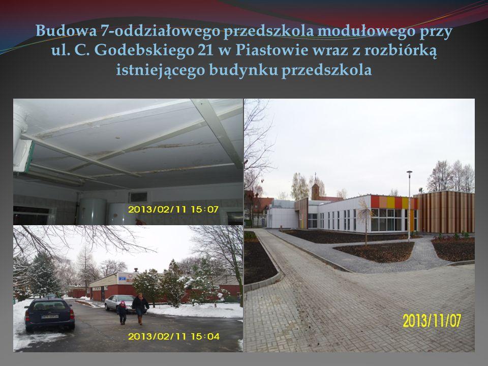 Budowa 7-oddziałowego przedszkola modułowego Powierzchnia inwestycji: 7208,0 m 2 Powierzchnia użytkowa: 1235,2 m 2 Powierzchnia zabudowy: 1368,5 m 2 Kubatura: 4560,4 m 3 Place zabaw z nawierzchnią bezpieczną – ok.