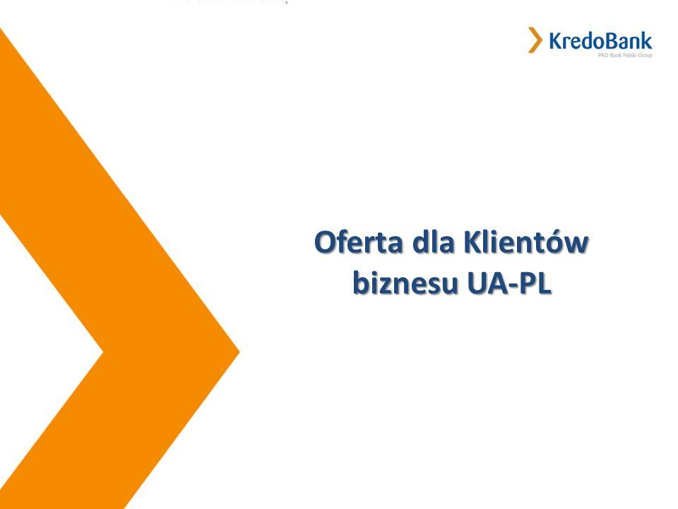 Slide 1 | 14 Кредитні продукти Oferta dla Klientów biznesu UA-PL