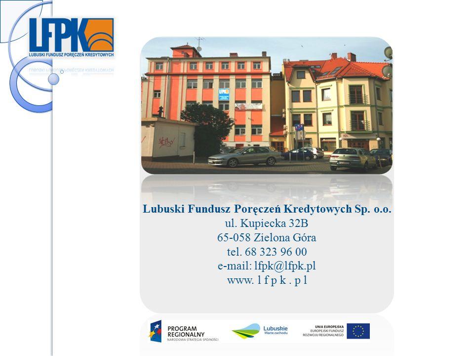 Lubuski Fundusz Poręczeń Kredytowych Sp. o.o. ul.