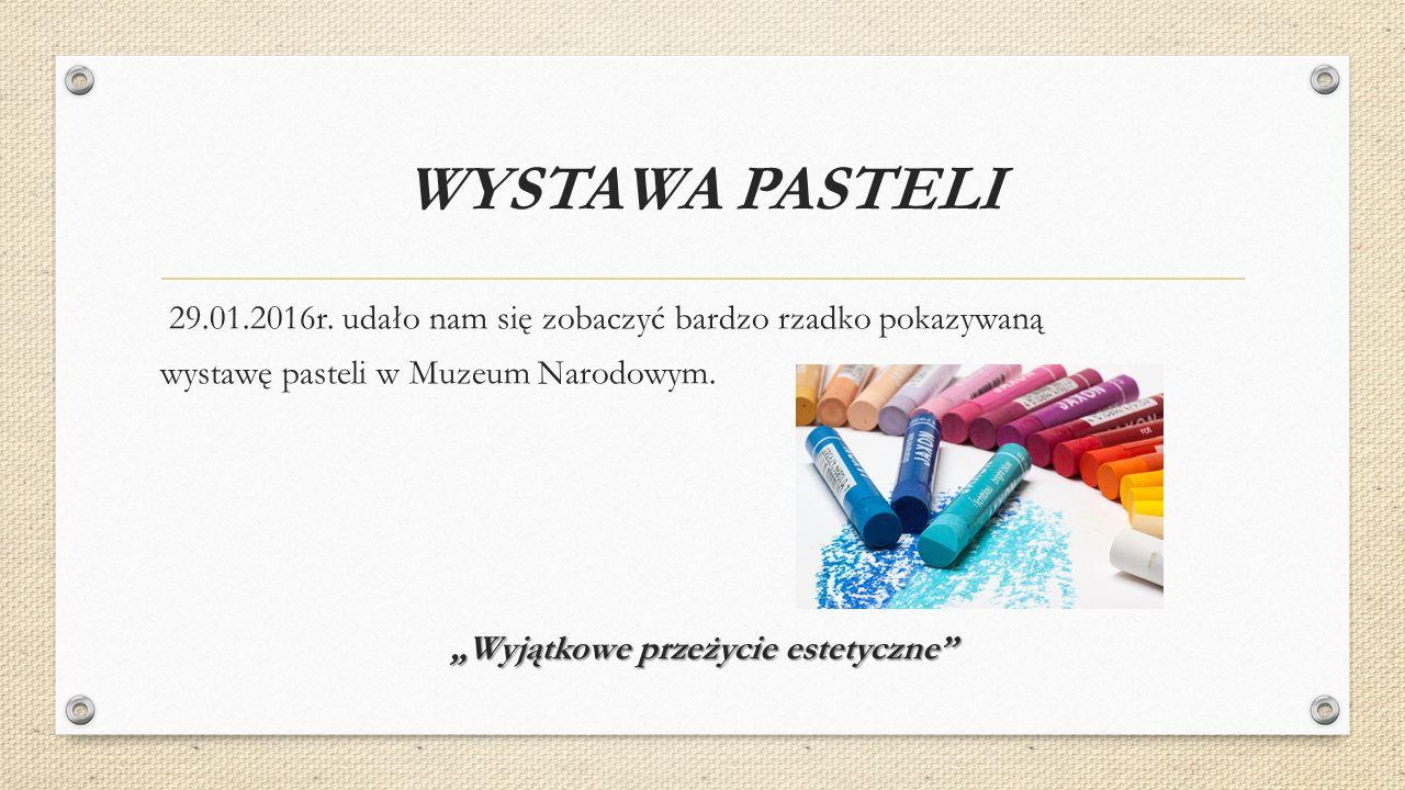 WYSTAWA PASTELI 29.01.2016r.
