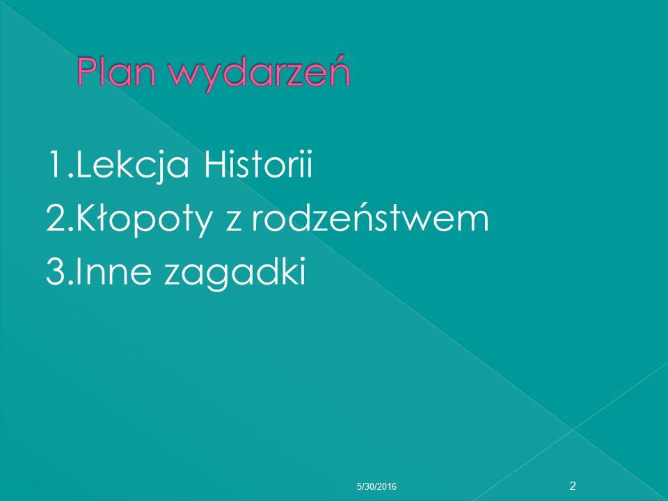 Adama poznajemy podczas lekcji historii prowadzonej przez profesora Gąsowskiego, pod koniec roku szkolnego.