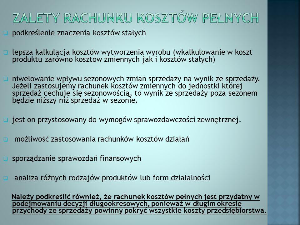 a) Koszty produkcyjne: - Materiały bezpośrednie - Robocizna bezpośrednia - Pozostałe koszty bezpośrednie b) Koszty nieprodukcyjne - Koszty zarządu - Koszty sprzedaży Dlatego też sposób ustalenia wyniku finansowego jest następujący: PRZYCHODY ZE SPRZEDAŻY – KOSZTY WYTWORZENIA WYROBÓW GOTOWYCH = WYNIK BRUTTO NA SPRZEDAŻY - KOSZTY ZARZADU I SPRZEDAŻY = WYNIK NA SPRZEDAŻY