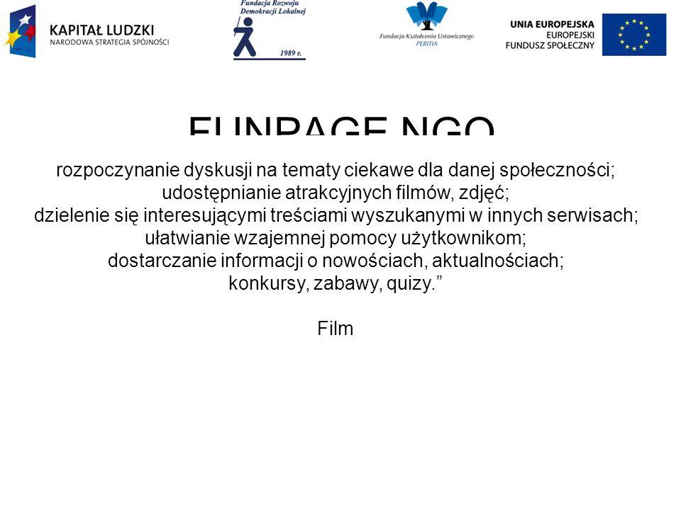 FUNPAGE NGO rozpoczynanie dyskusji na tematy ciekawe dla danej społeczności; udostępnianie atrakcyjnych filmów, zdjęć; dzielenie się interesującymi treściami wyszukanymi w innych serwisach; ułatwianie wzajemnej pomocy użytkownikom; dostarczanie informacji o nowościach, aktualnościach; konkursy, zabawy, quizy. Film