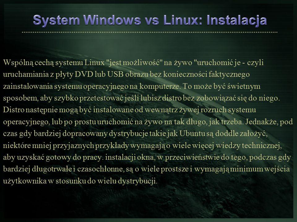 Wspólną cechą systemu Linux