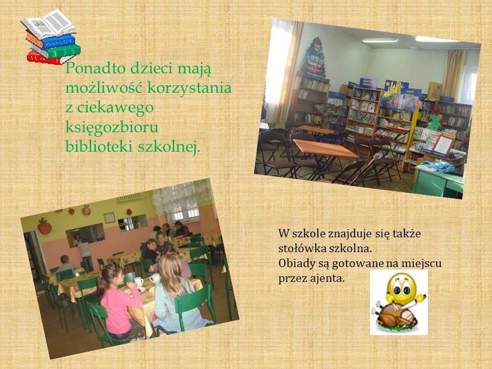 Ponadto dzieci mają możliwość korzystania z ciekawego księgozbioru biblioteki szkolnej. W szkole znajduje się także stołówka szkolna. Obiady są gotowa