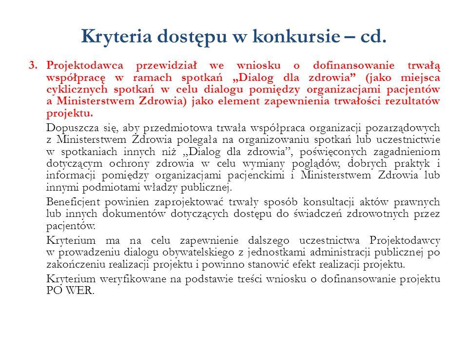 Kryteria dostępu w konkursie – cd. 3.