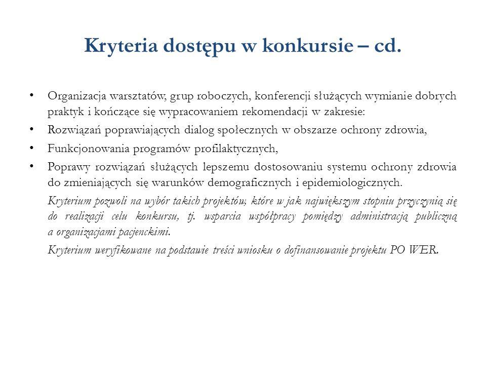 Kryteria dostępu w konkursie – cd.