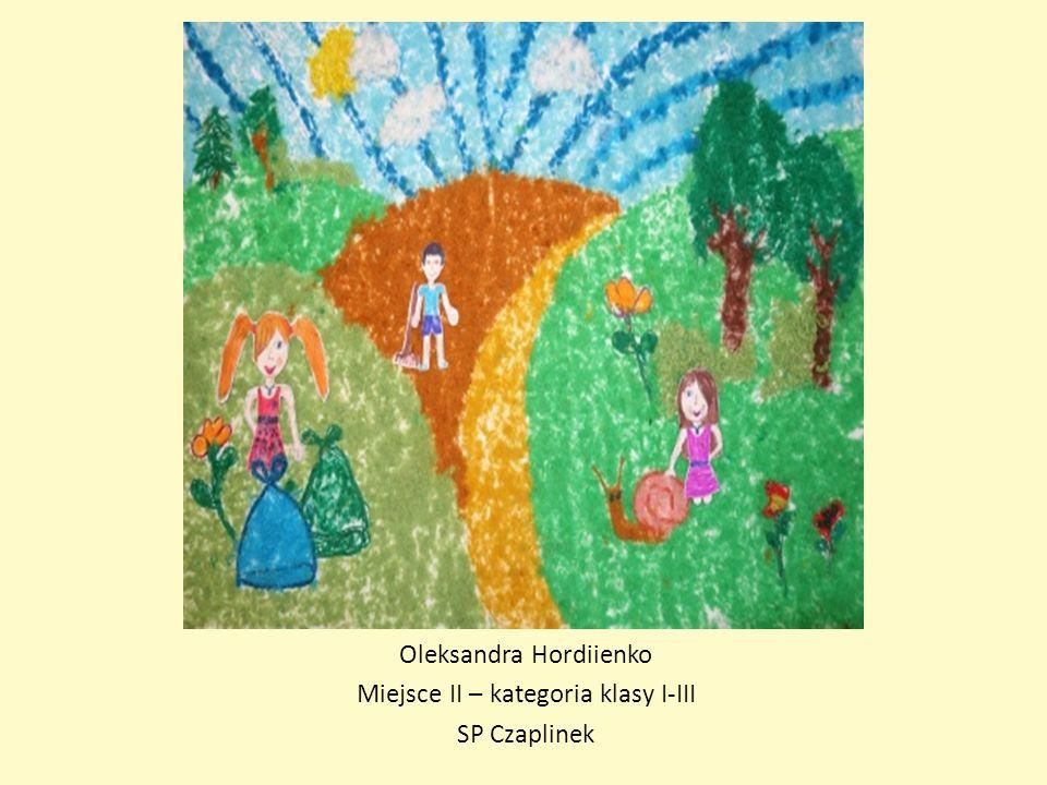 Oleksandra Hordiienko Miejsce II – kategoria klasy I-III SP Czaplinek