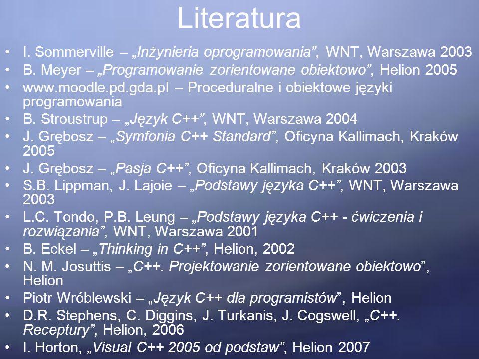 """Literatura I.Sommerville – """"Inżynieria oprogramowania , WNT, Warszawa 2003 B."""