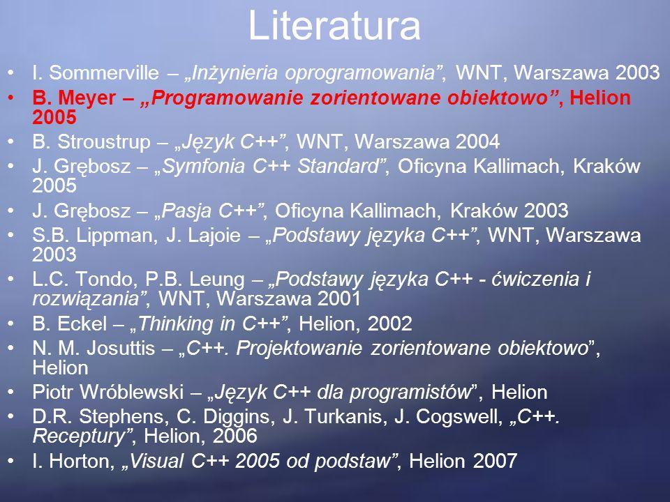 """Literatura I. Sommerville – """"Inżynieria oprogramowania , WNT, Warszawa 2003 B."""
