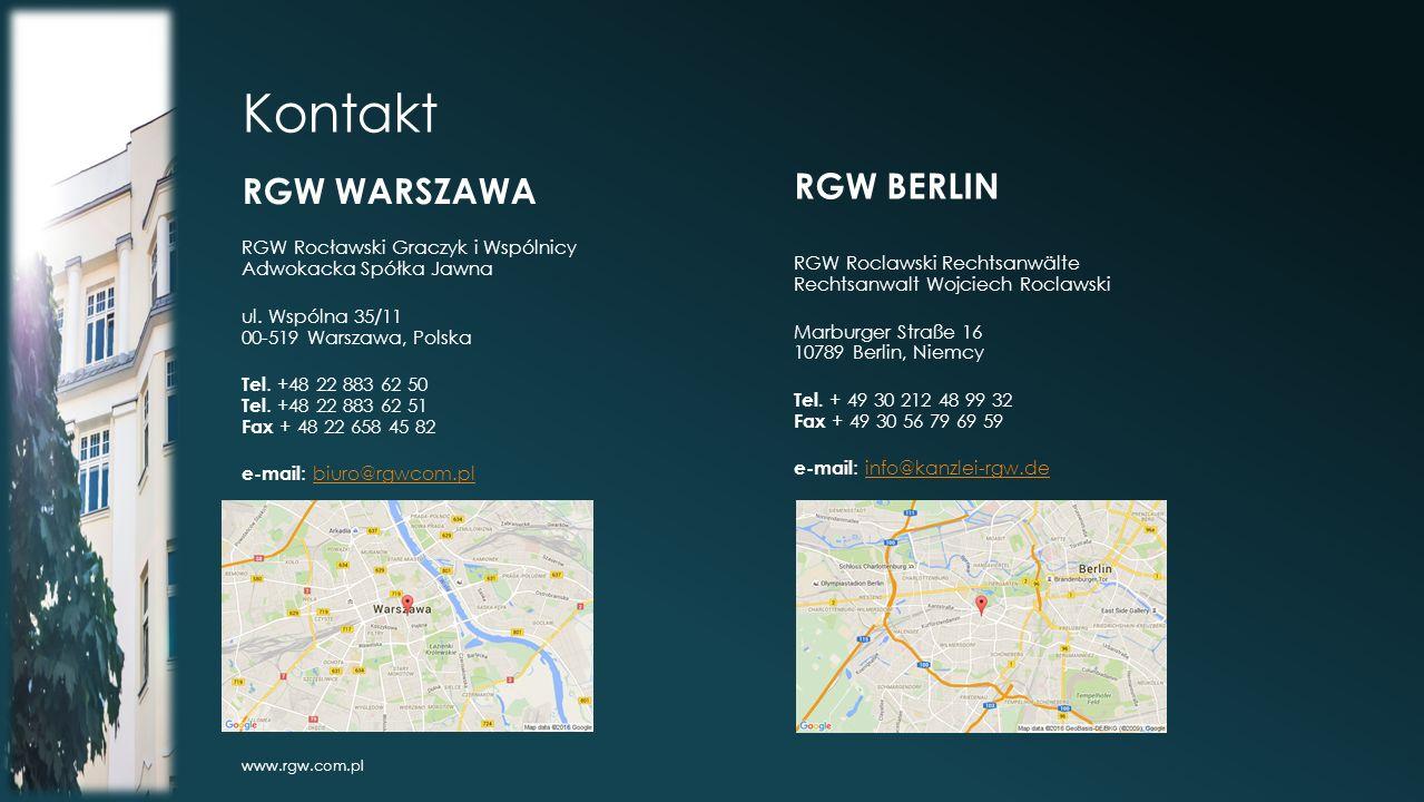 Kontakt RGW WARSZAWA RGW Rocławski Graczyk i Wspólnicy Adwokacka Spółka Jawna ul.
