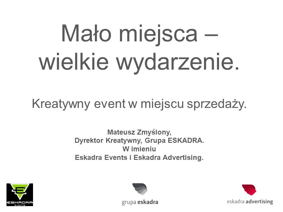 Mało miejsca – wielkie wydarzenie. Kreatywny event w miejscu sprzedaży.