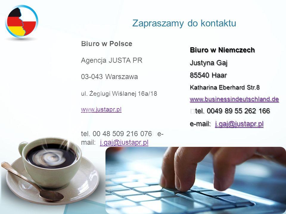 Zapraszamy do kontaktu Biuro w Polsce Agencja JUSTA PR 03-043 Warszawa ul.