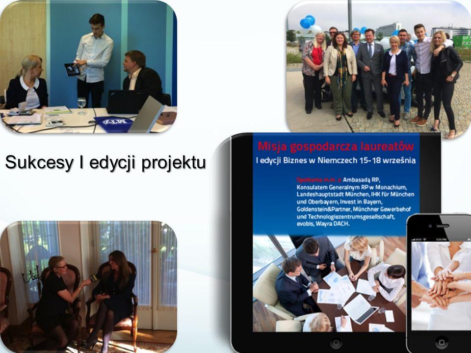 Efekty I edycji Jury wyłoniło 5 laureatów Zorganizowaliśmy 3 dni intensywnych spotkań Poprowadziliśmy 10 merytorycznych spotkań biznesowych w Monachium 70 publikacji w mediach o wartości 150.000 zł Zaangażowaliśmy 19 partnerów do współpracy przy projekcie Galeria zdjęć z wizyty studyjnej: http://www.bizneswniemczech.pl/index.php/pl/o- projekcie/galeria.html Reportaż filmowy z wizyty: http://www.justapr.pl/aktualnosci/film-z-wizyty-studyjnej/