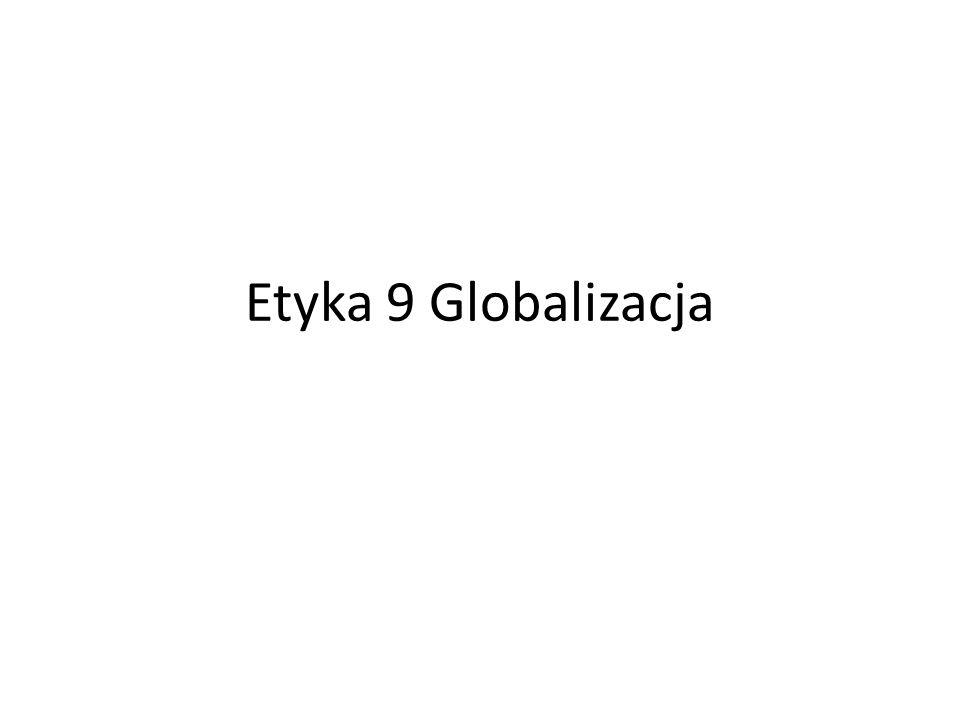 Etyka 9 Globalizacja
