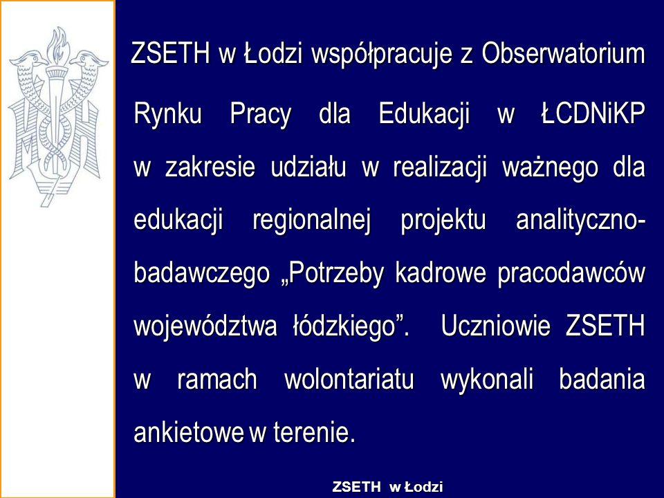 ZSETH w Łodzi współpracuje z Obserwatorium Rynku Pracy dla Edukacji w ŁCDNiKP w zakresie udziału w realizacji ważnego dla edukacji regionalnej projekt