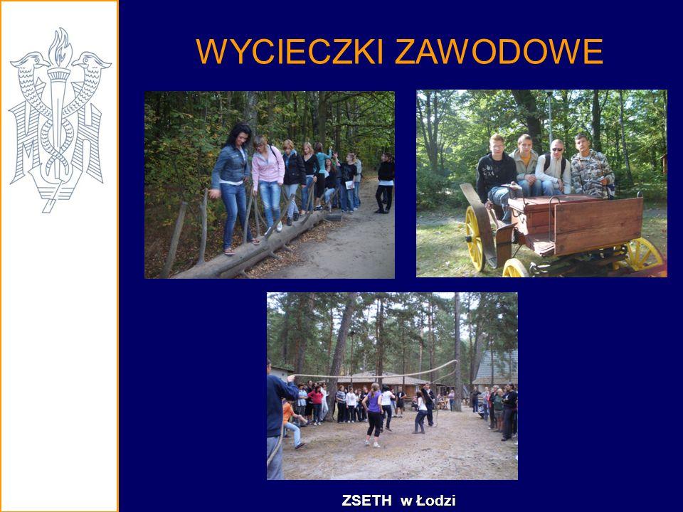 WYCIECZKI ZAWODOWE ZSETH w Łodzi