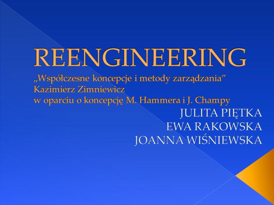"""""""Reengineering to fundamentalne przemyślenie od nowa i radykalne przeprojektowanie procesów w firmie, prowadzące do dramatycznej (przełomowej) poprawy (…) osiąganych wyników (takich jak koszty, jakość, serwis i szybkość)"""